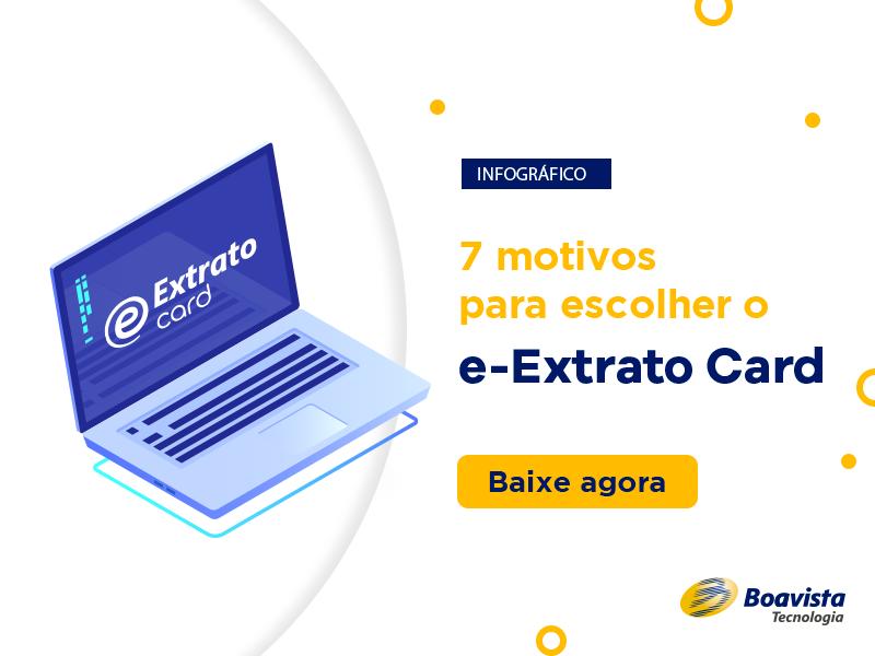 7 motivos para escolher o e-Extrato Card
